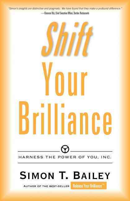 Shift Your Billiance By Bailey, Simon T.